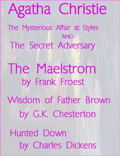 Murder Mysteries: Secret Adversary and The Mysterious Affair at Styles, The Maelstrom, Wisdom of Father Brown, The Hunted (Murder Mysteries,)