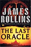 The Last Oracle, James Rollins, 0061581178