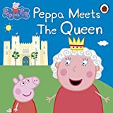 Peppa Meets the Queen. (Peppa Pig) (2012-05-16) [Paperback]