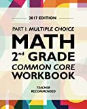 Argo Brothers Math Workbook, Grade 2: Common Core Multiple Choice (2nd Grade) 2017 Edition