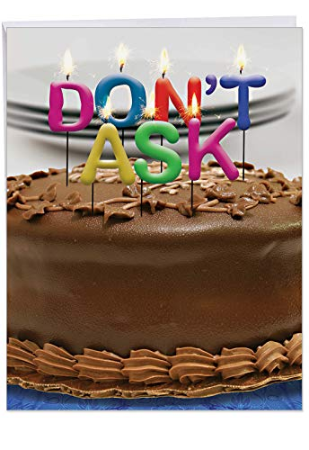Big Funny Birthday Card - Photo of Candles on a Cake Spelling 'Don't Ask' (Candles not included) with Envelope - Happy Birthday Surprise to Celebrate the Day 8.5 x 11 Inch J9956