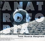 Tesa Musica Marginale by Anatrofobia