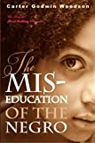 This is a beautiful designed large format edition of the classic THE MIS-EDUCATION OF THE NEGRO by Carter G. Woodson. One of the most important books on education ever written.