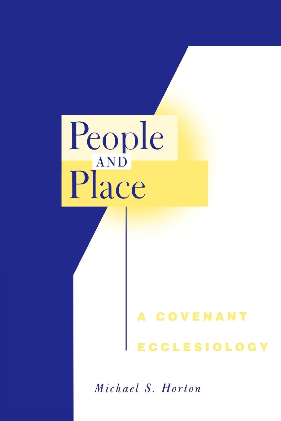 Read Online People and Place: A Covenant Ecclesiology pdf