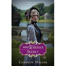 Miss Serena's Secret (Regency Brides: A Promise of Hope)