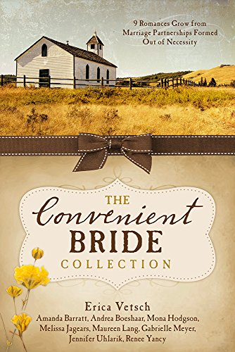 The Convenient Bride Collection: 9 Romances Grow from Marriage Partnerships Formed Out of Necessity
