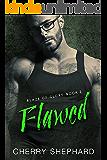 Flawed (Blaze of Glory Book 2)
