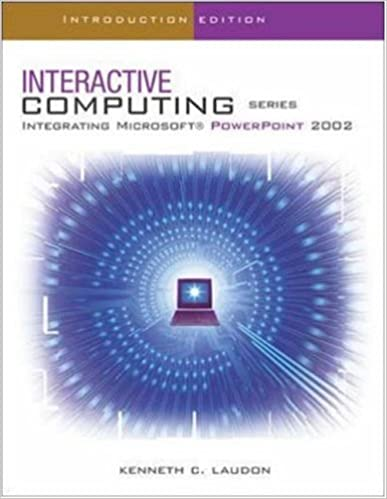 The Interactive Computing Series: PowerPoint 2002 - Introductory: Introductory Edition