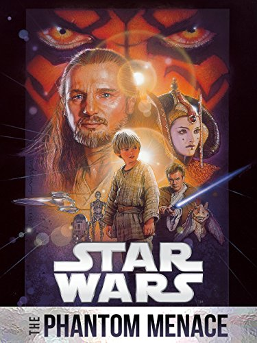 - Star Wars: The Phantom Menace