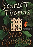 """The Seed Collectors"" av Scarlett Thomas"