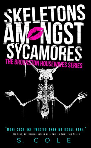 (Skeletons Amongst Sycamores (The Brookston Housewives Series Book 3))