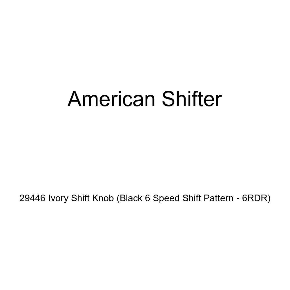 Black 6 Speed Shift Pattern - 6RDR American Shifter 29446 Ivory Shift Knob