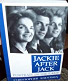 Jackie after Jack, Christopher Andersen, 078621502X