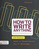 How to Write Anything with Readings 3e and LaunchPad for How to Write Anything 3e 3rd Edition