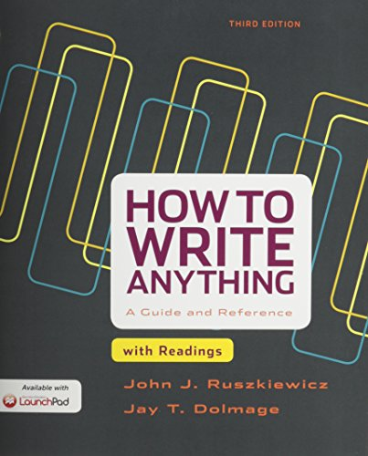 How to Write Anything with Readings 3e & LaunchPad for How to Write Anything 3e