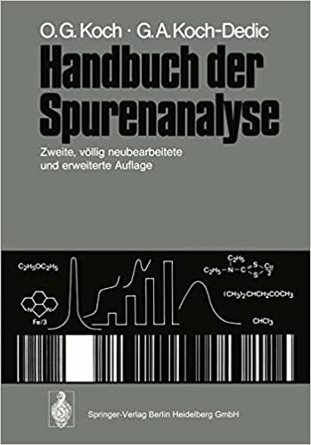Book Handbuch der Spurenanalyse: Die Anreicherung und Bestimmung von Spurenelementen unter Anwendung chemischer, physikalischer und mikrobiologischer Verfahren