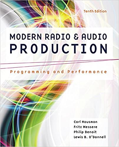Amazon modern radio and audio production programming and amazon modern radio and audio production programming and performance 0001305077490 carl hausman frank messere philip benoit books fandeluxe Images