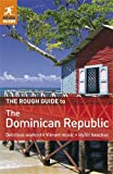Front cover for the book The Rough Guide to The Dominican Republic by Sean Harvey