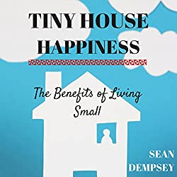 Tiny House Happiness