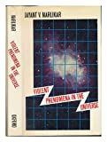 Violent Phenomena in the Universe, Jayant V. Narlikar, 0192191608