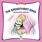The Spendthrift King: Vikram Vetal | Jeena Ann Joseph