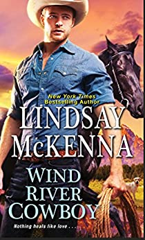 Wind River Cowboy (Wind River Series Book 3) by [McKenna, Lindsay]