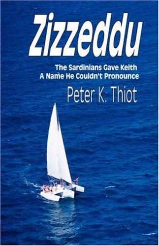 Zizzeddu - The Sardinians Gave Keith a Name He Couldn't Pronounce