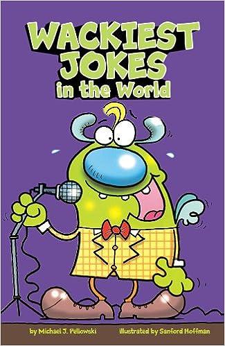 Wackiest Jokes In The World Michael J Pellowski Sanford Hoffman