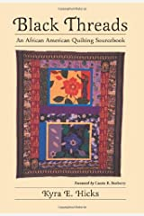 Black Threads: An African American Quilting Sourcebook Hardcover