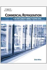 Commercial Refrigeration for Air Conditioning Technicians Paperback