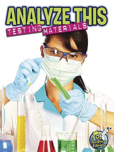 Analyze This: Testing Ingredients (My Science Library) by Hicks Kelli (2012-08-01) Paperback