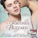 A Fortunate Blizzard Audiobook by L.C. Chase Narrated by Nick J. Russo