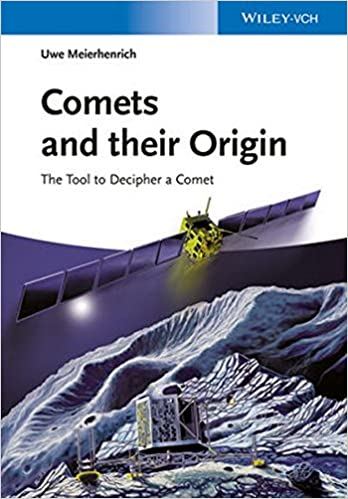 Comets And Their Origin: The Tools To Decipher A Comet: Uwe