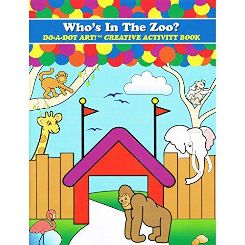 Do-A-Dot Creative Activity Who's In The Zoo? Art Book