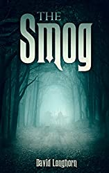 The Smog (The Sentinels Series Book 3)