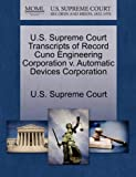 U. S. Supreme Court Transcripts of Record Cuno Engineering Corporation V. Automatic Devices Corporation, , 1270024701