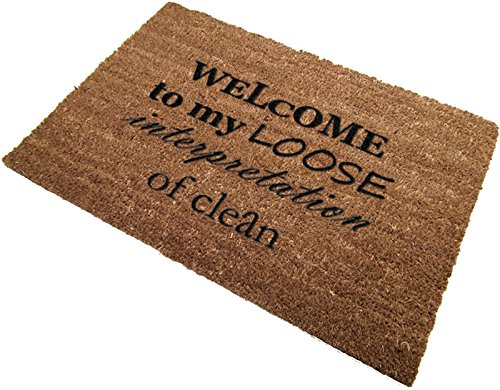 Classic Coir Funny Mat - Welcome to my loose interpretation...