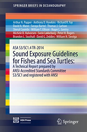 ASA S3/SC1.4 TR-2014 Firm Exposure Guidelines for Fishes and Sea Turtles: A Technical Report prepared by ANSI-Accredited Standards Committee S3/SC1 and ... with ANSI (SpringerBriefs in Oceanography)