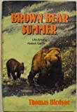 Brown Bear Summer, Thomas Bledsoe, 0525245308
