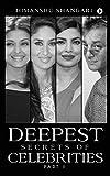 Deepest Secrets of Celebrities - Part II