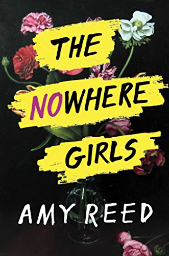 The Nowhere Girls by [Reed, Amy]