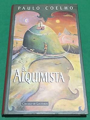 El Alquimista: Amazon.es: Paulo Coelho: Libros