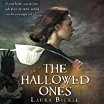 The Hallowed Ones | Laura Bickle