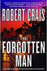 The Forgotten Man: A Novel (An Elvis Cole Novel Book 10) Kindle Edition