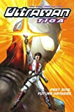 Ultraman Tiga Volume 2: Past Sins, Future Dangers (v. 2)