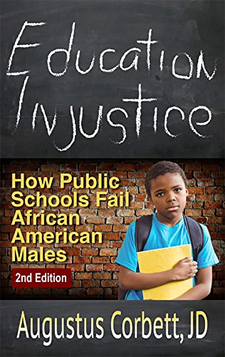 Search : Education Injustice: How Public Schools Fail African American Males