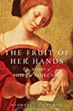 The Fruit of Her Hands, Michelle Cameron, 1439118221