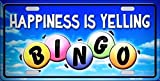 Happiness Is Yelling Bingo Vanity Metal Novelty License Platefor Home/Man Cave Decor by PrettyMerchant