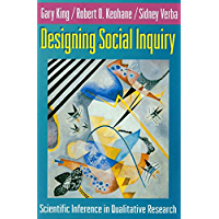 Designing Social Inquiry: Scientific Inference in Qualitative Research (English Edition)