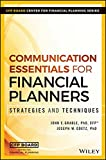 Communication Essentials for Financial Planners: Strategies and Techniques